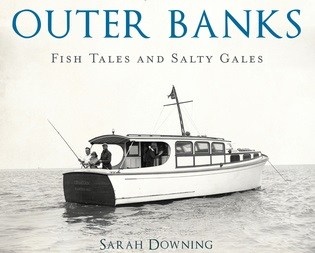 Meet the Author: Sarah Downing, 'Chronicles of the Outer Banks'
